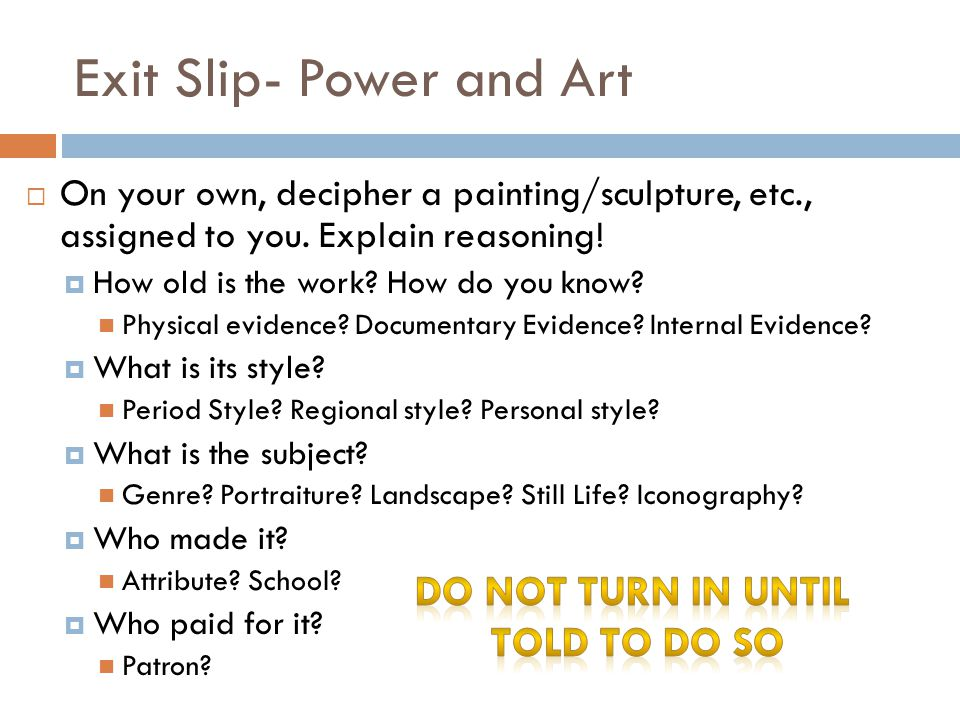 Exit Slip- Power and Art
