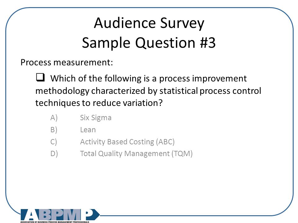 Audience Survey Sample Question #3