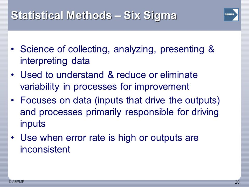 Statistical Methods – Six Sigma