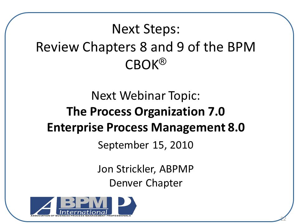 The Process Organization 7.0 Enterprise Process Management 8.0