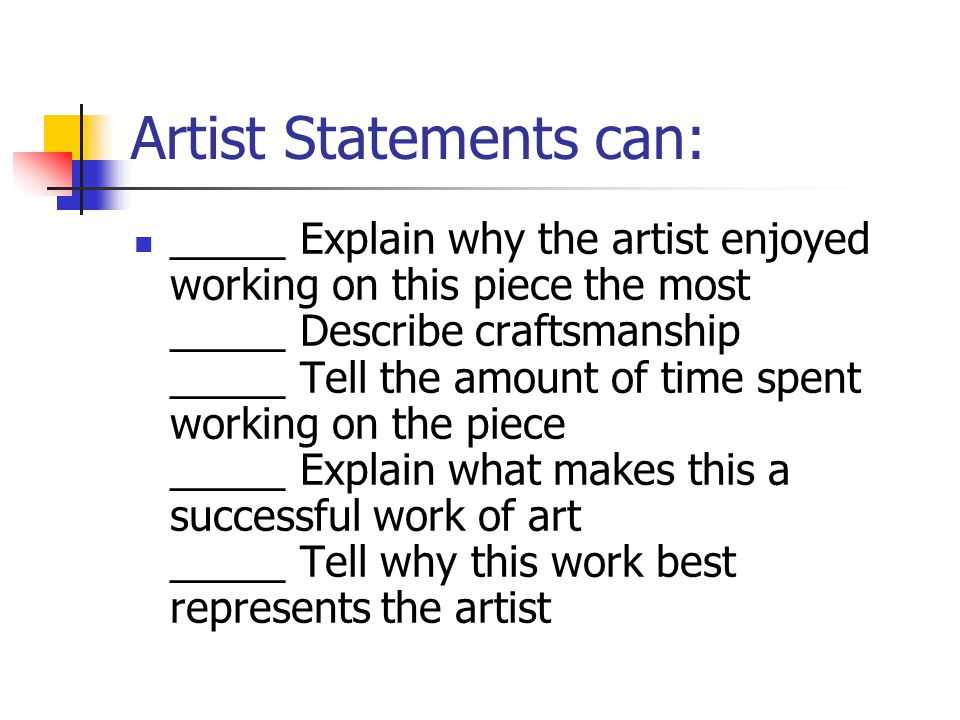 Artist Statements can: