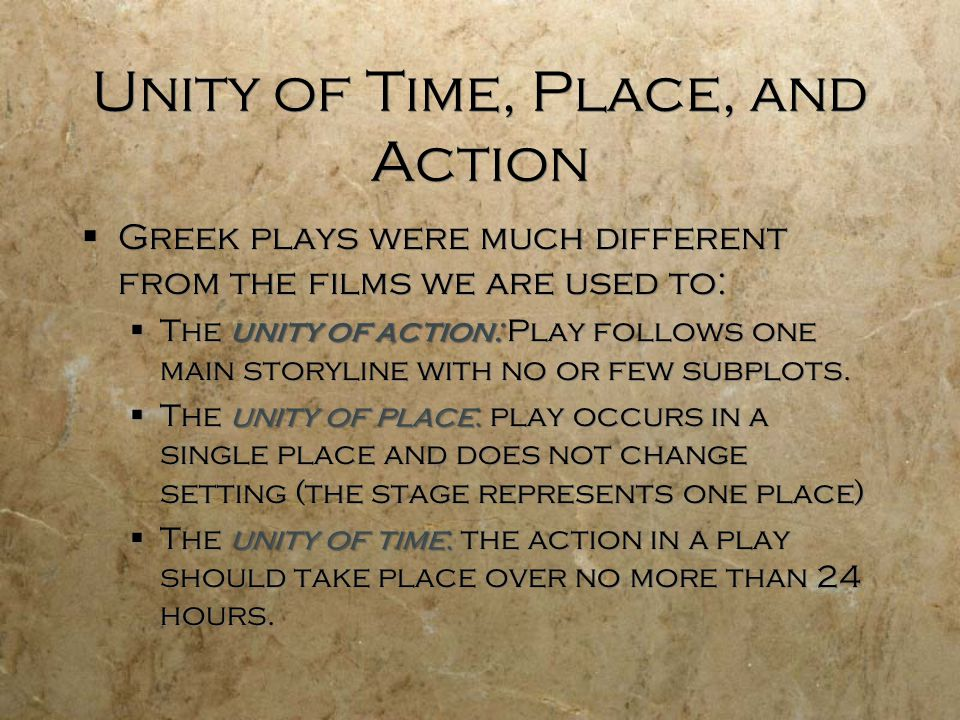 Unity of Time, Place, and Action
