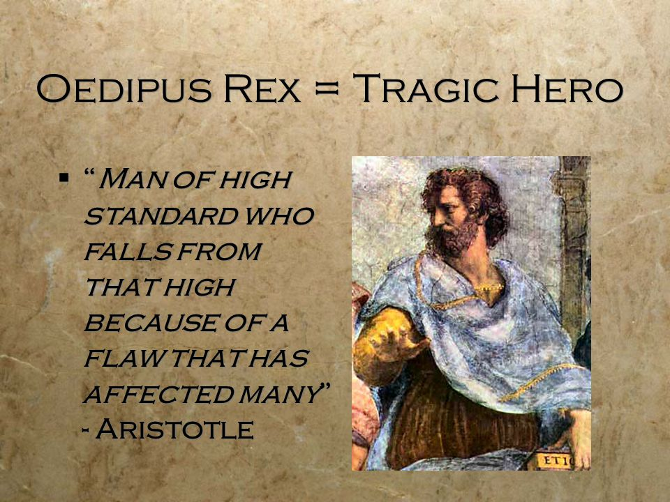 background for oedipus rex a greek play by sophocles ppt  28 oedipus rex tragic hero ""