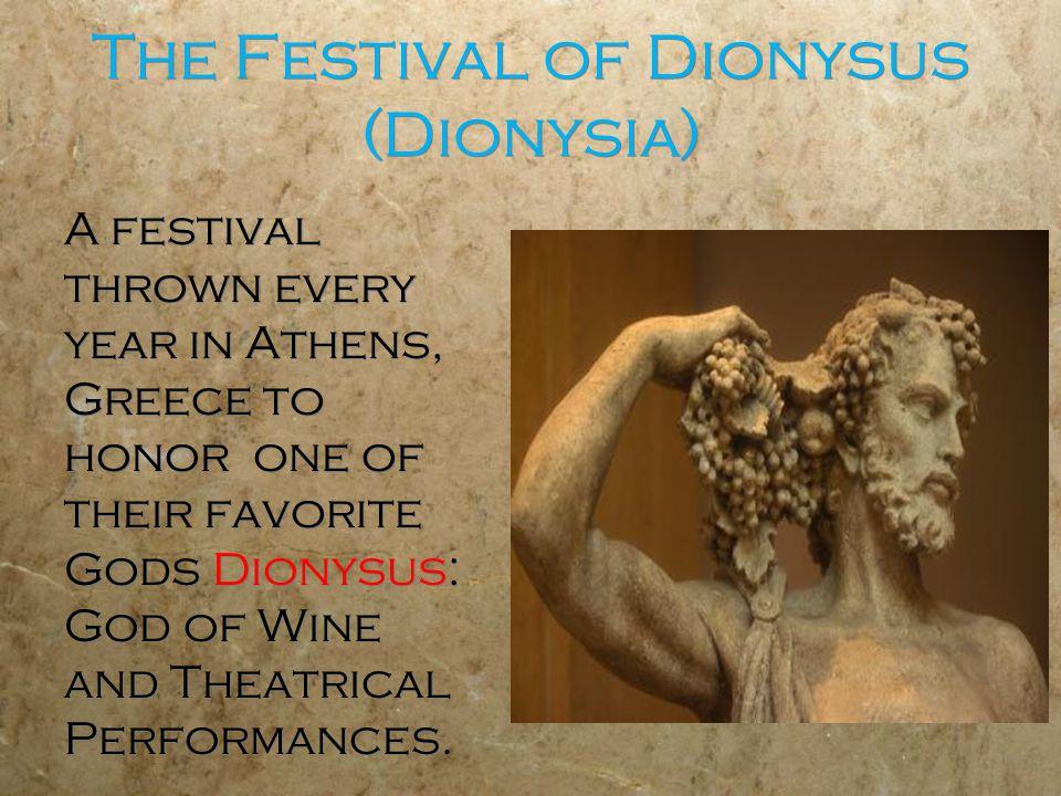The Festival of Dionysus (Dionysia)