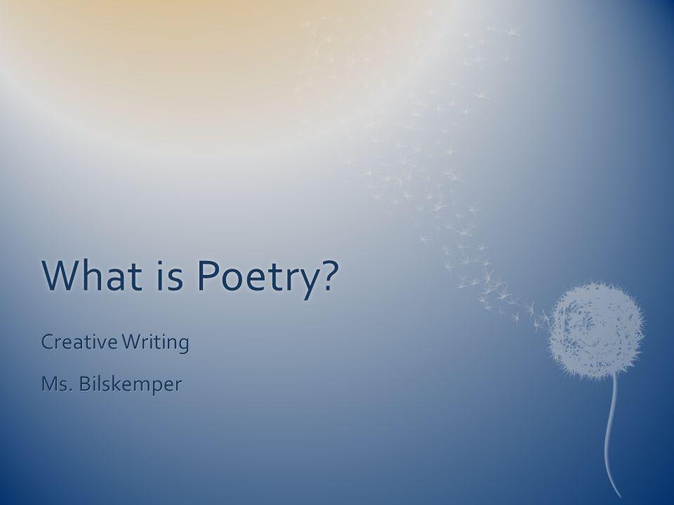 Creative Writing Ms. Bilskemper