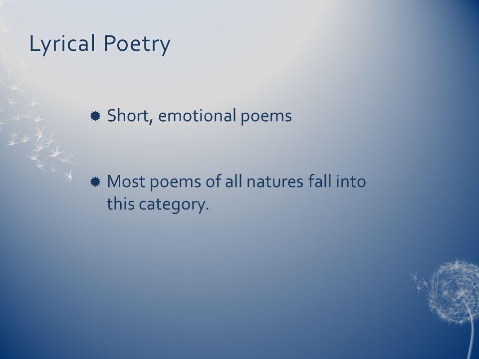 Lyrical Poetry Short, emotional poems