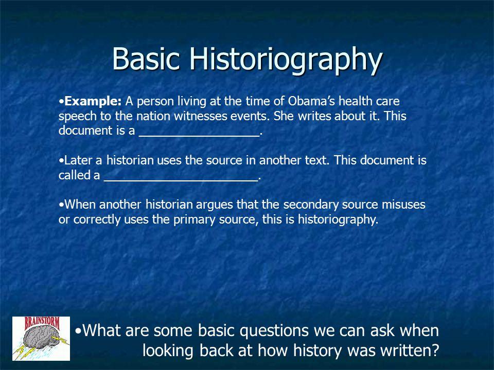 Basic Historiography
