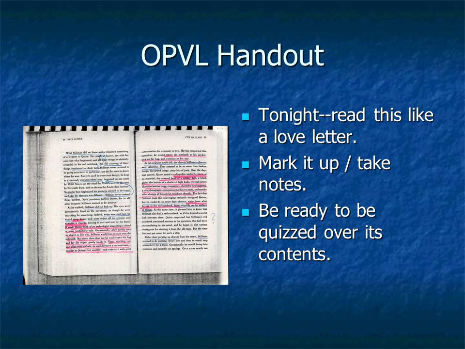 OPVL Handout Tonight--read this like a love letter.