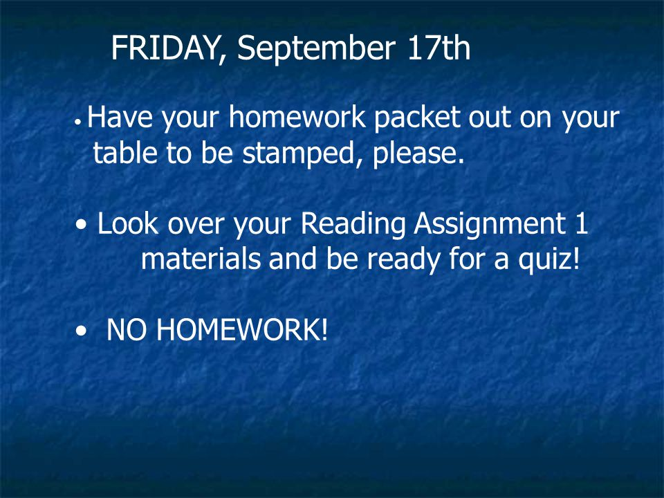 FRIDAY, September 17th table to be stamped, please.