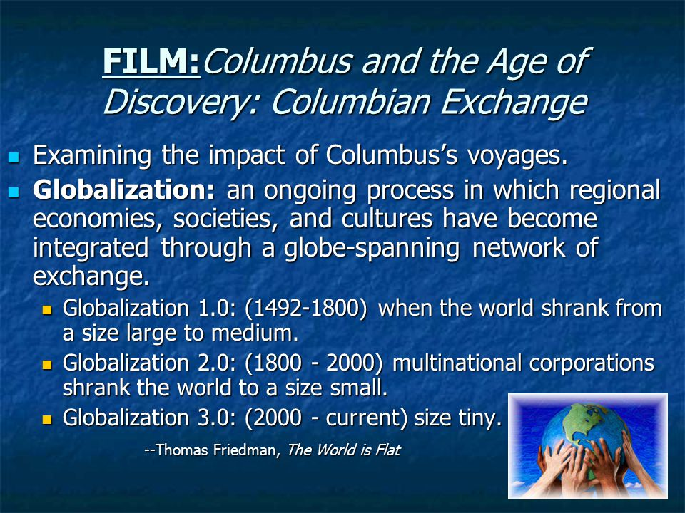 FILM:Columbus and the Age of Discovery: Columbian Exchange