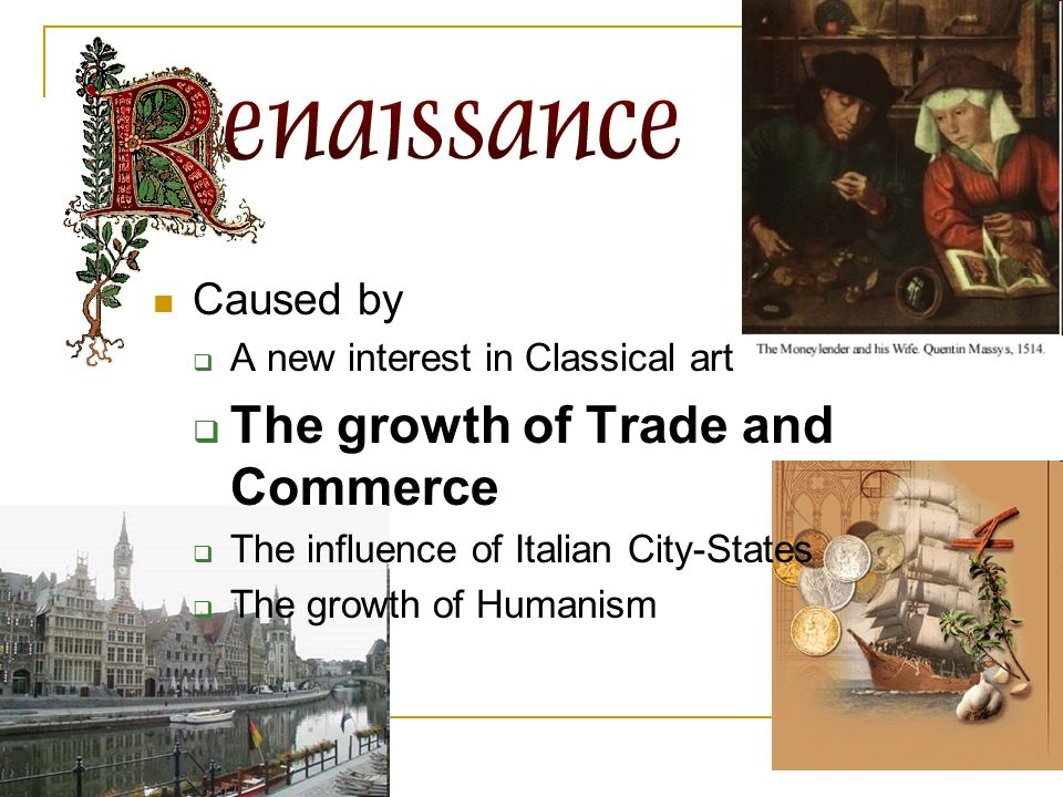 The growth of Trade and Commerce