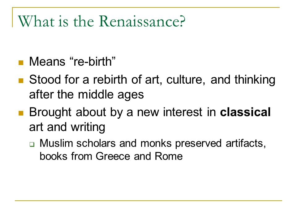 What is the Renaissance