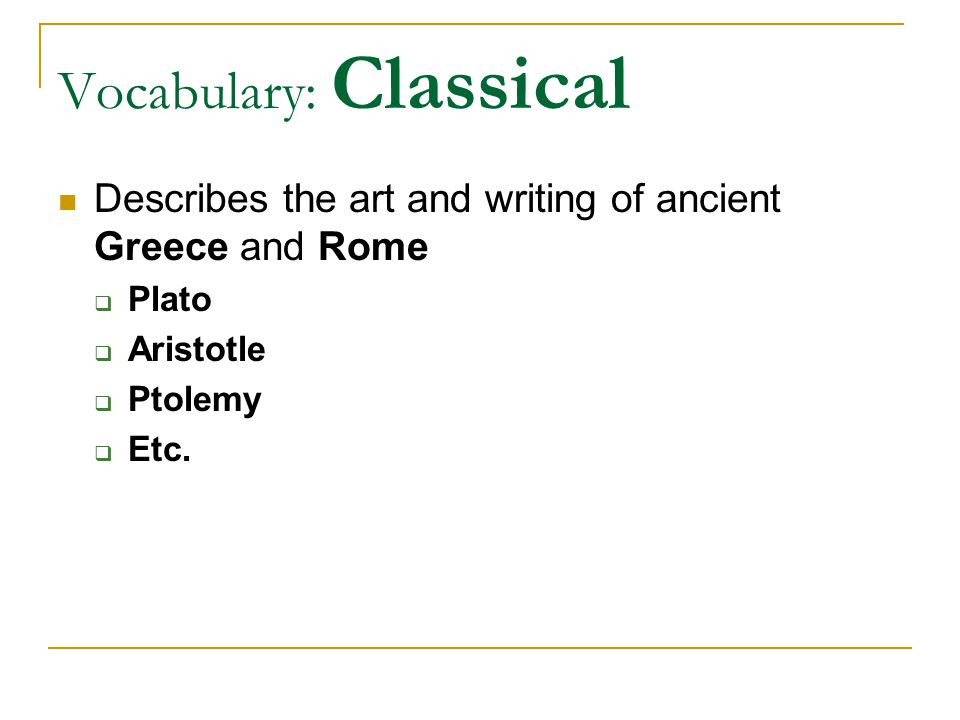 Vocabulary: Classical