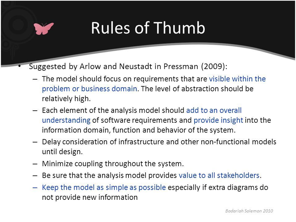 Rules of Thumb Suggested by Arlow and Neustadt in Pressman (2009):