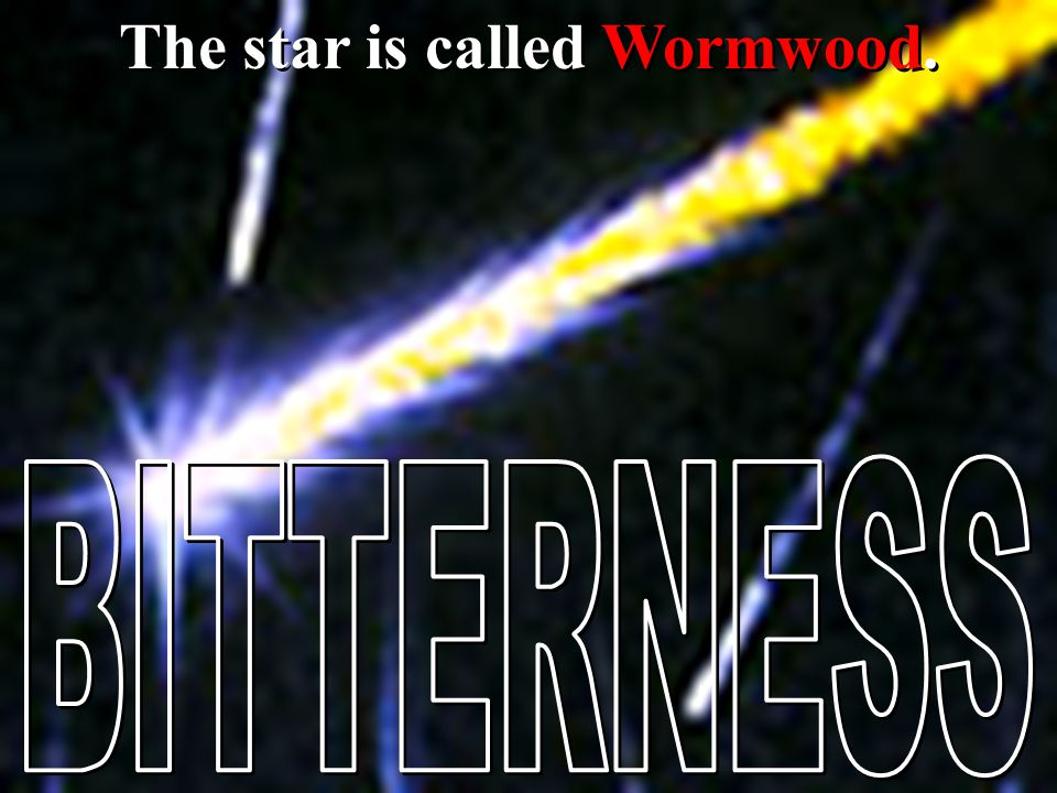 The star is called Wormwood.