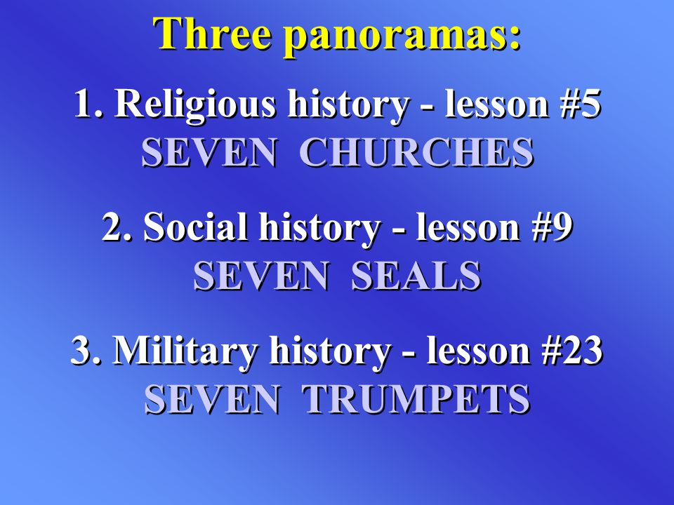 Three panoramas: 1. Religious history - lesson #5 SEVEN CHURCHES