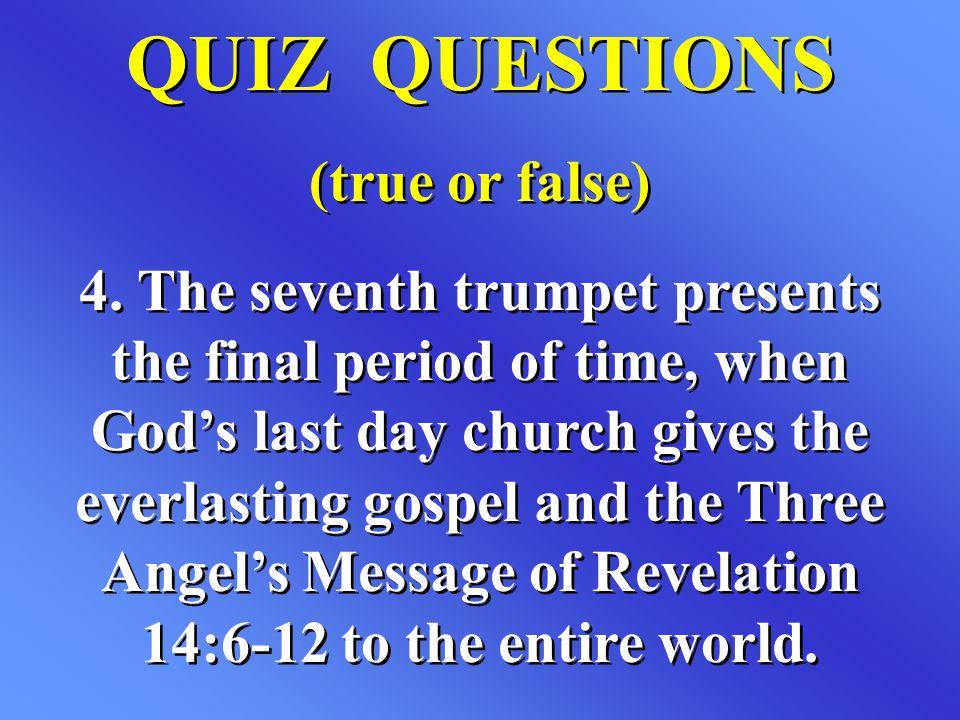 QUIZ QUESTIONS (true or false)