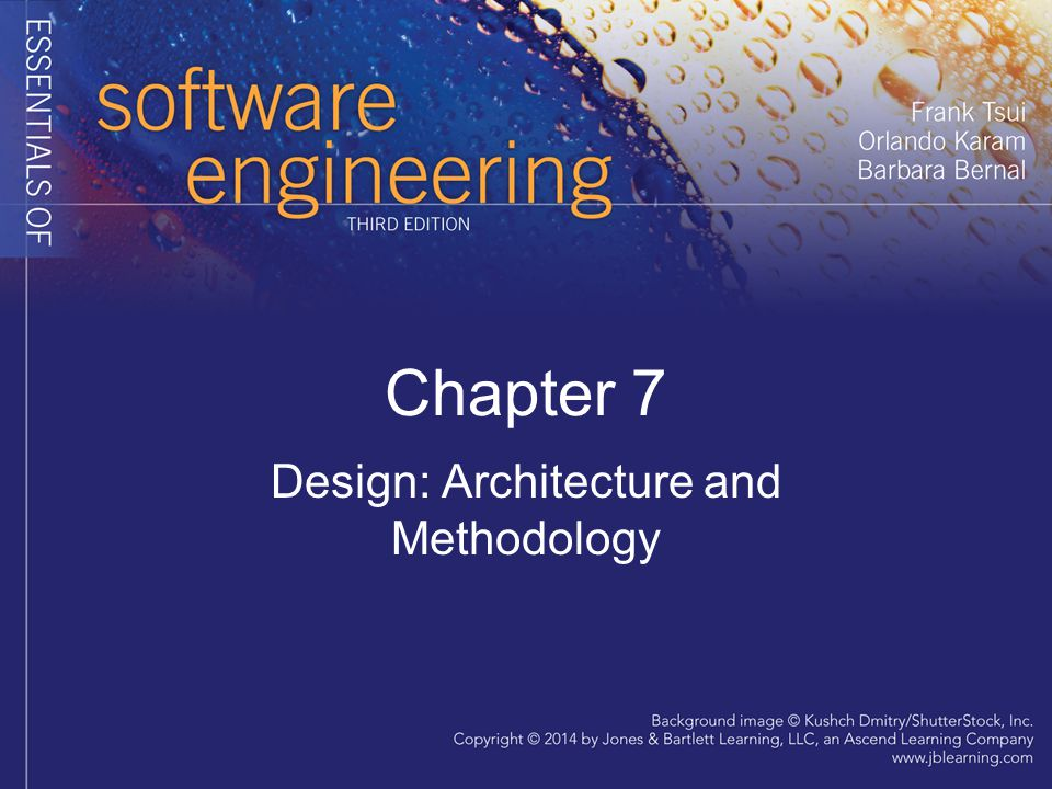 Design: Architecture and Methodology