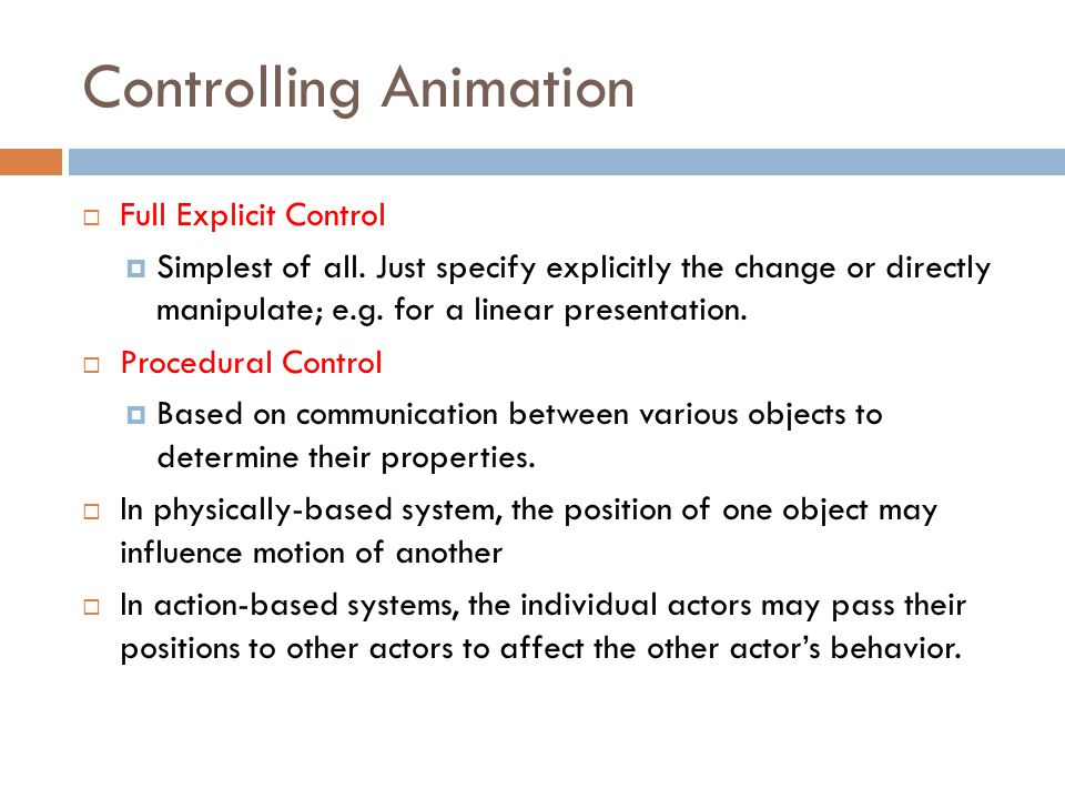 Controlling Animation
