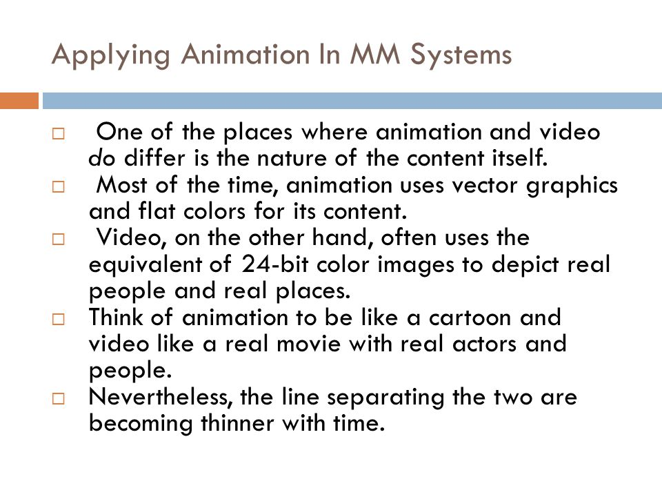 Applying Animation In MM Systems