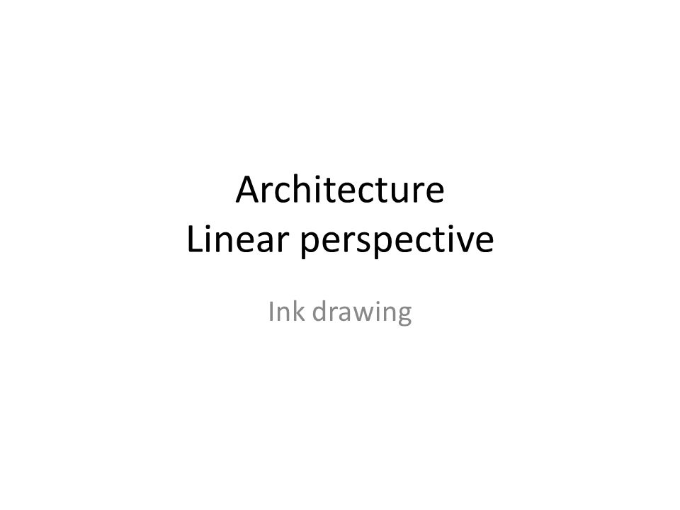 Architecture Linear perspective