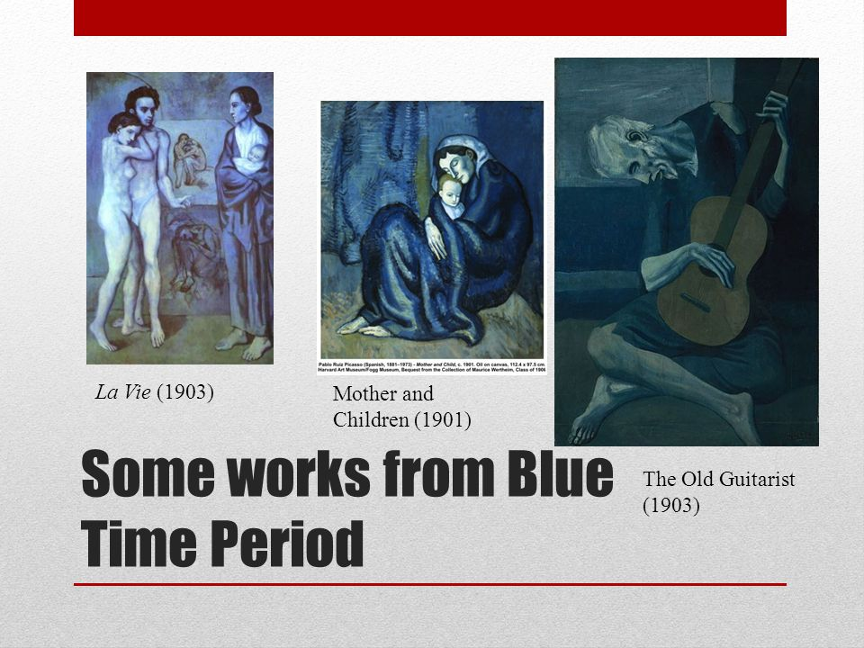 Some works from Blue Time Period