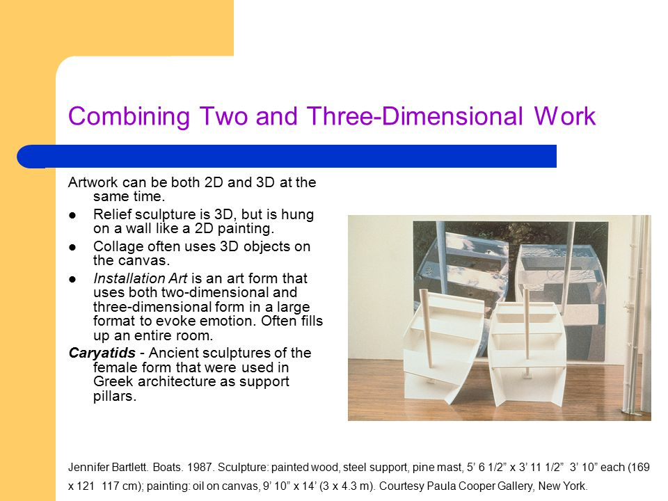 Combining Two and Three-Dimensional Work