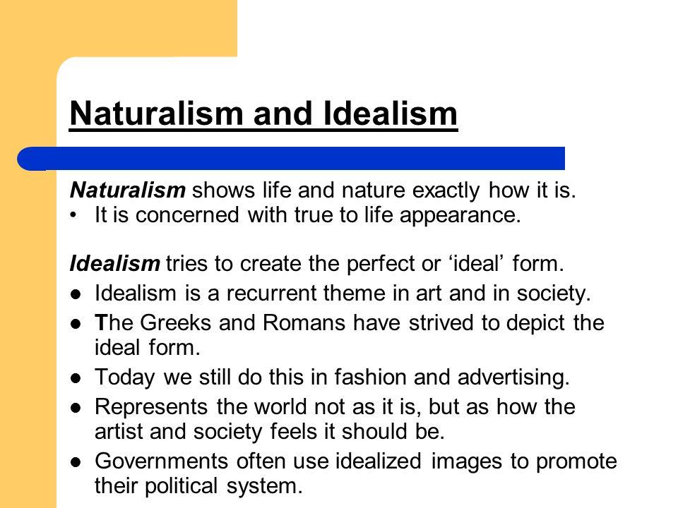 Naturalism and Idealism
