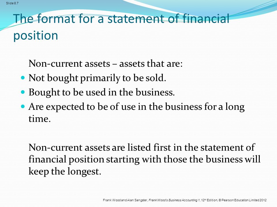 The format for a statement of financial position