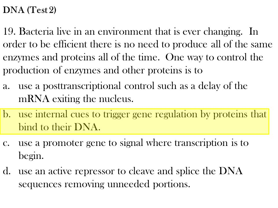 use a promoter gene to signal where transcription is to begin.