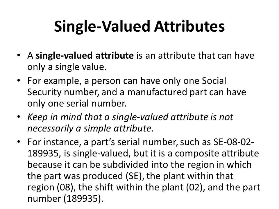 Single-Valued Attributes