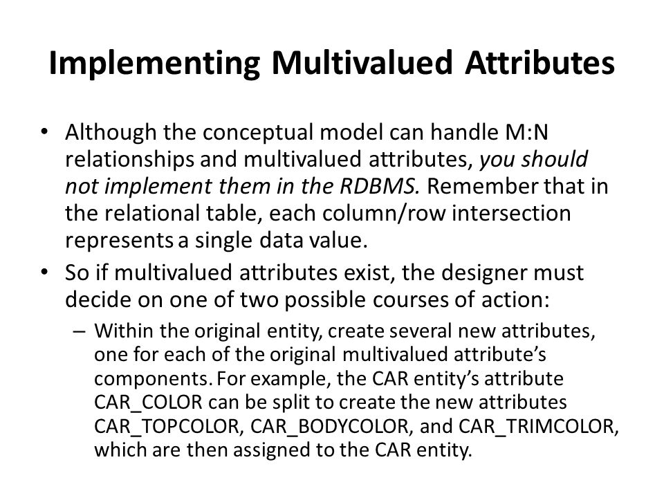 Implementing Multivalued Attributes