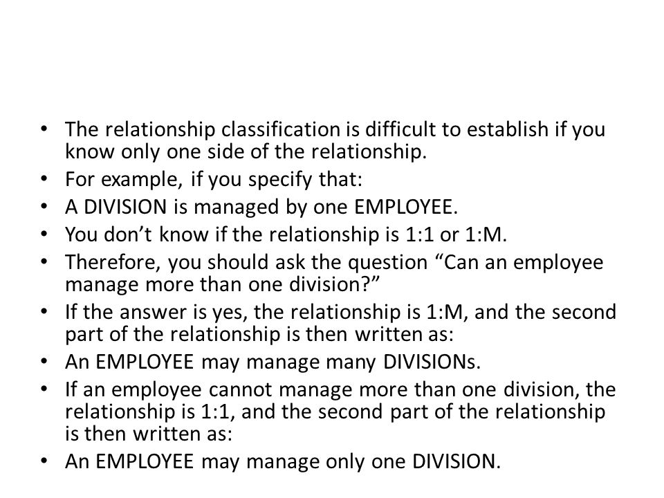 The relationship classification is difficult to establish if you know only one side of the relationship.