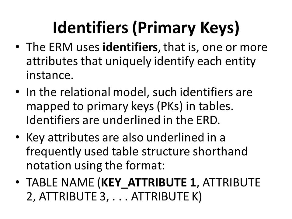 Identifiers (Primary Keys)
