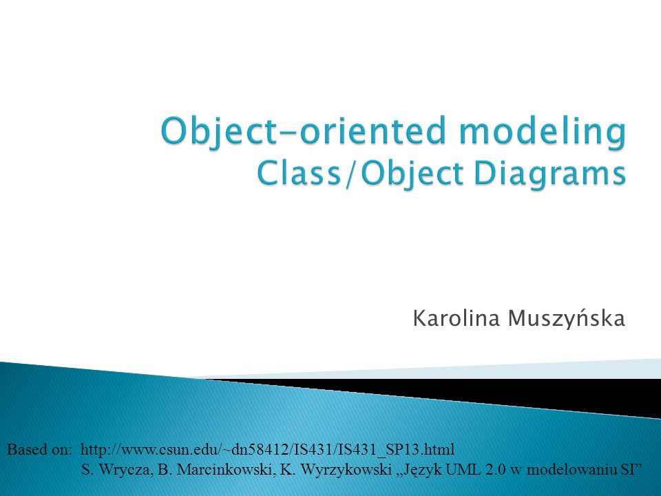 Object-oriented modeling Class/Object Diagrams
