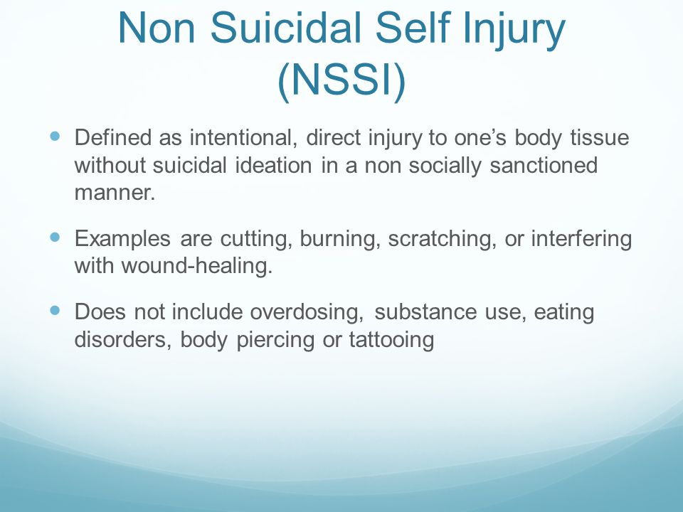 Non Suicidal Self Injury (NSSI)
