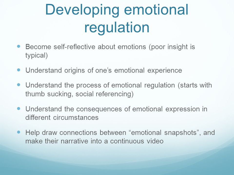 Developing emotional regulation