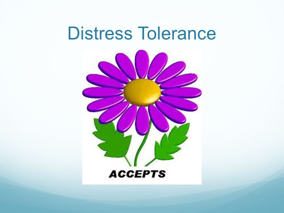 Distress Tolerance