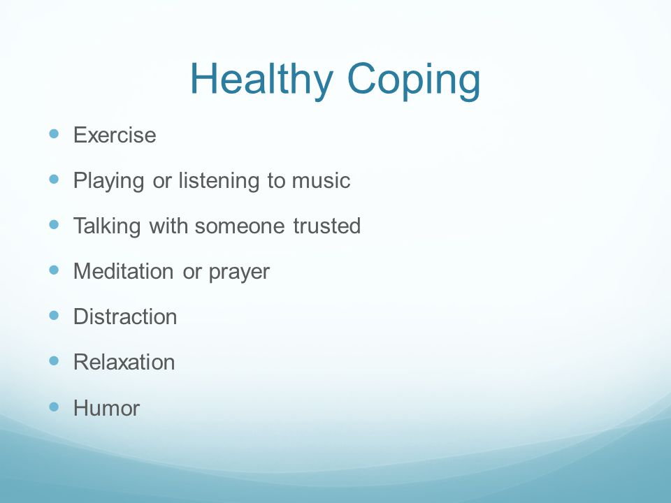 Healthy Coping Exercise Playing or listening to music