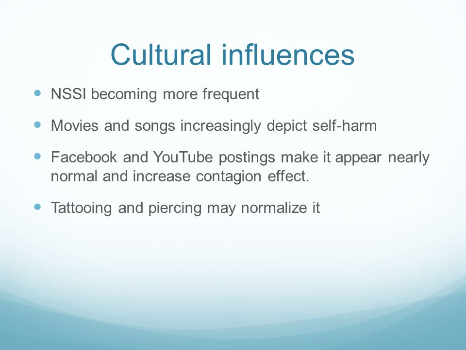 Cultural influences NSSI becoming more frequent