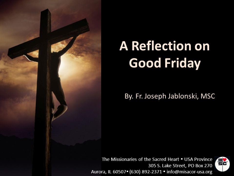 By. Fr. Joseph Jablonski, MSC