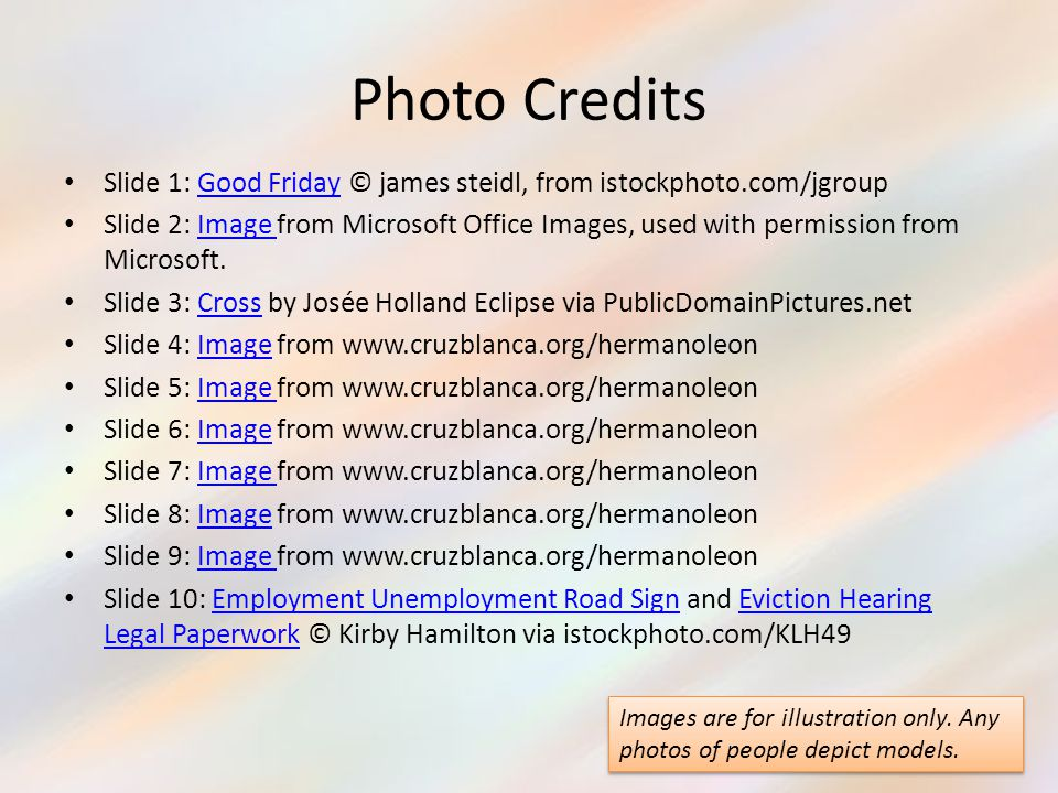 Photo Credits Slide 1: Good Friday © james steidl, from istockphoto.com/jgroup.