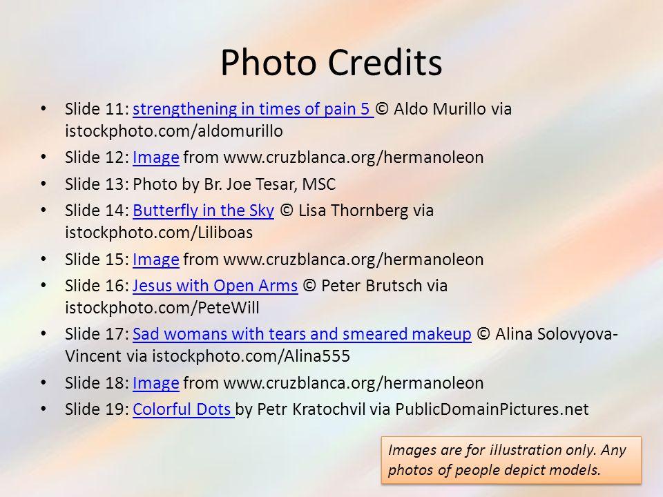 Photo Credits Slide 11: strengthening in times of pain 5 © Aldo Murillo via istockphoto.com/aldomurillo.