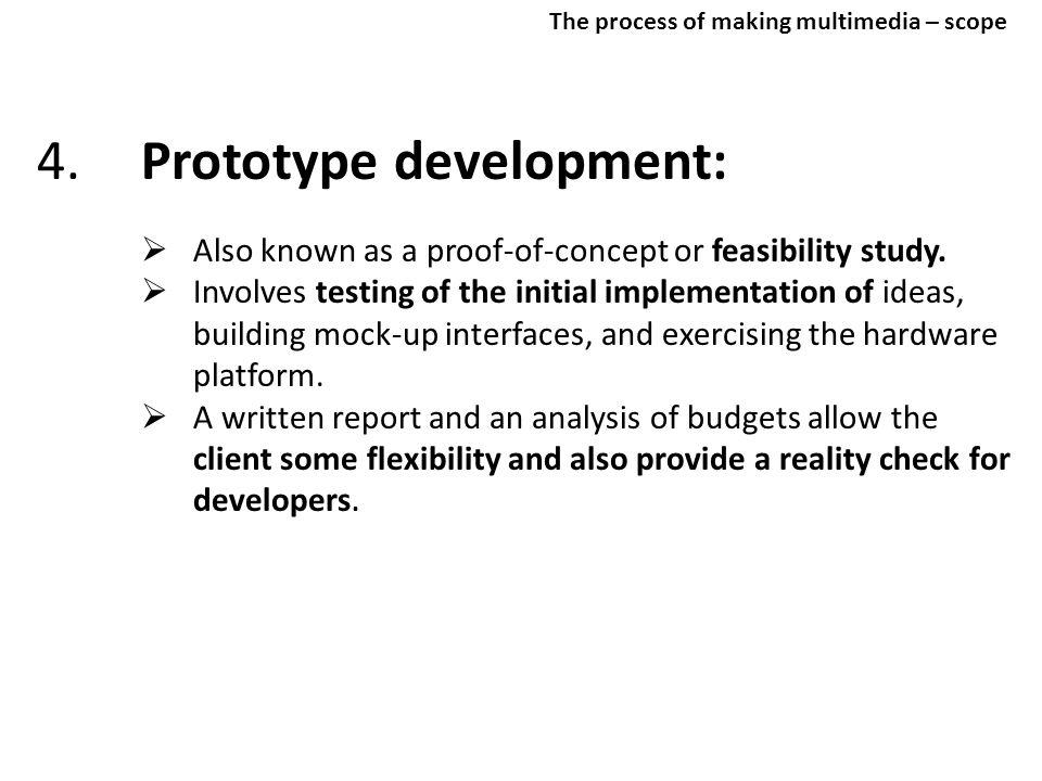 4. Prototype development: