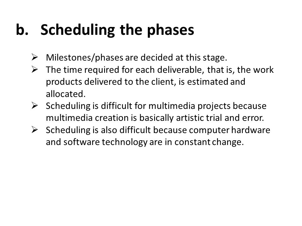 b. Scheduling the phases