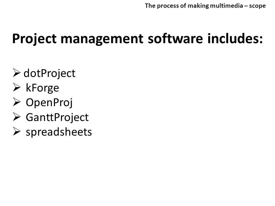 Project management software includes: