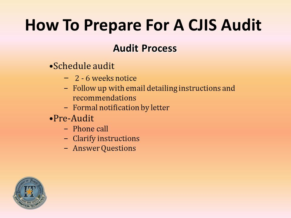 How To Prepare For A CJIS Audit Audit Process