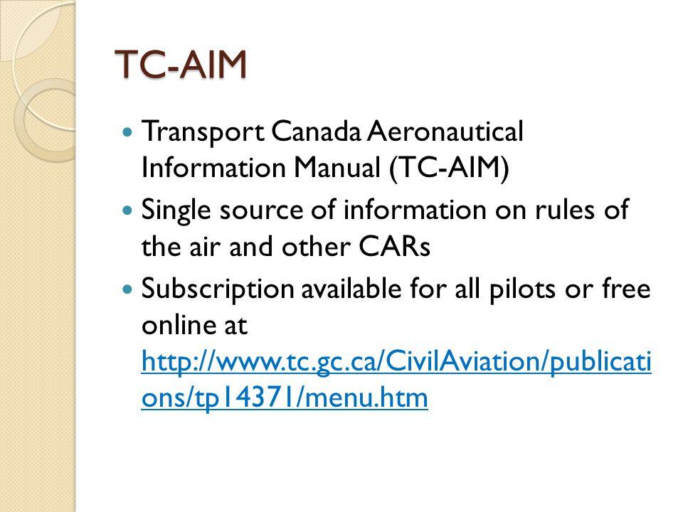 TC-AIM Transport Canada Aeronautical Information Manual (TC-AIM)