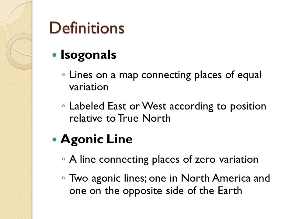 Definitions Isogonals Agonic Line