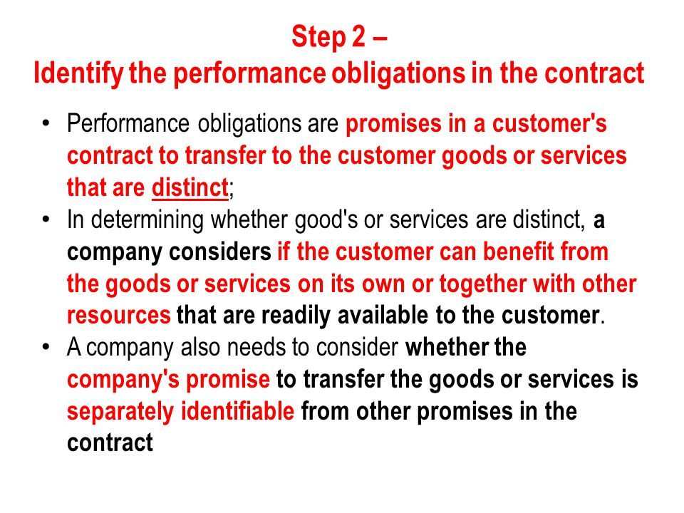 Step 2 – Identify the performance obligations in the contract